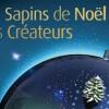 Les Sapins de Noël de créateurs 2013