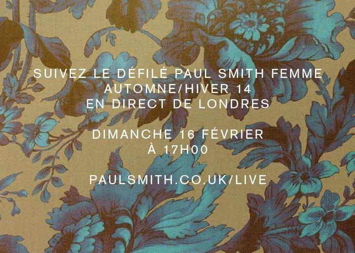 Suivez en direct le défilé Paul Smith Femme A/H 14