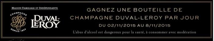 La Maison Duval-Leroy vous offre une bouteille de champagne
