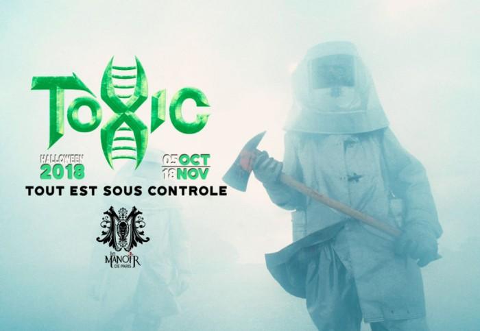 Halloween 2018 au Manoir de Paris : Toxic